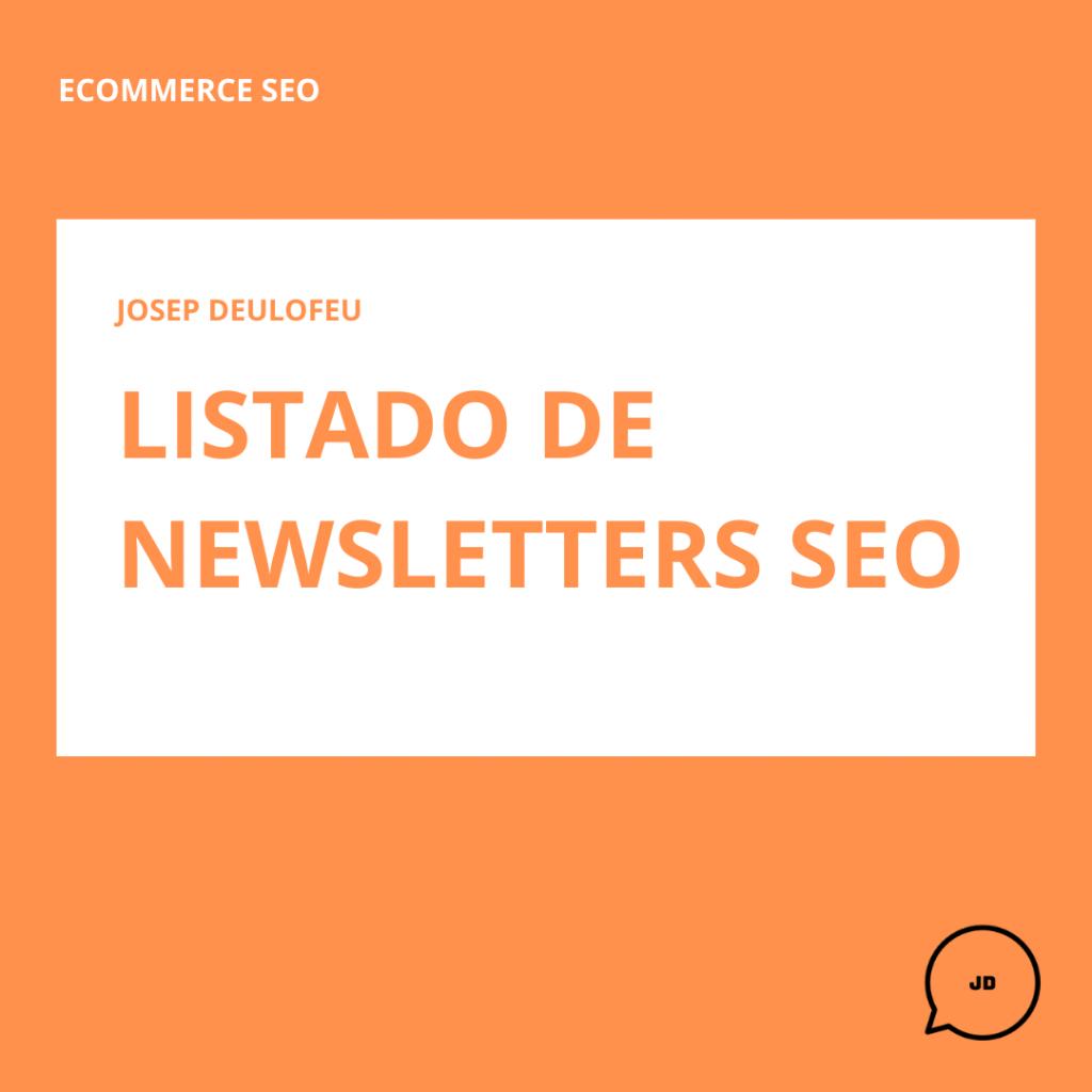 Listado de newsletters de SEO
